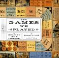 Games We Played The Golden Age of Board & Table Games