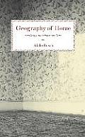 Geography of Home Writings on Where We Live