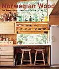 Norwegian Wood The Thoughtful Architecture of Wenche Selmer