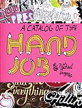 Hand Job A Catalog Of Type