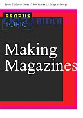 Fresh Dialogue Seven: Making Magazines