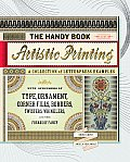 The Handy Book of Artistic Printing: A Collection of Letterpress Examples with Specimens of Type, Ornament, Corner Fills, Borders, Twisters, Wrinkles, Cover