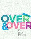 Over & Over A Catalog of Hand Drawn Patterns