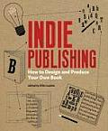 Indie Publishing: How to Design and Publish Your Own Book Cover