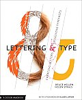 Lettering & Type Creating Letters & Designing Typefaces