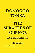 Donogoo-Tonka or the Miracles of Science: A Cinematographic Tale