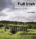 Full Irish: New Architecture in Ireland