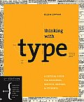 Thinking with Type, 2nd Revised and Expanded Edition: A Critical Guide for Designers, Writers, Editors, & Students Cover