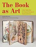 Book as Art Artists Books from the National Museum of Women in the Arts