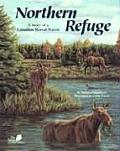 Northern Refuge A Story of a...