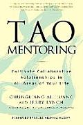 Tao Mentoring Cultivate Collaborative Relationships in All Areas of Your Life