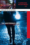 Amsterdam Cops Collected Stories