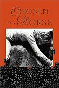 Chosen By A Horse A Memoir