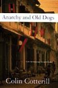 Anarchy & Old Dogs