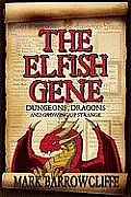 The Elfish Gene: Dungeons, Dragons and Growing Up Strange Cover