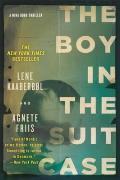 The Boy in the Suitcase: A Nina Borg Mystery Set in Denmark Cover