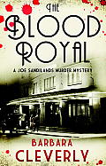Blood Royal A Joe Sandilands Murder Mystery
