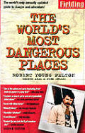 Worlds Most Dangerous Places 2nd Edition