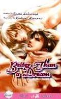 Better Than A Dream A Yaoi Novel