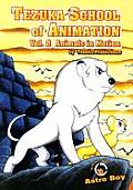 Tezuka School Of Animation Animals Volume 2
