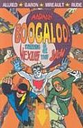 Madman Boogaloo Starring Nexus & The Jam