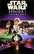 Star Wars Episode I the Phantom Menace Adventures