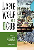 Lone Wolf & Cub Volume 2 The Gateless Barrier