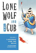 Lone Wolf and Cub: Volume 6: Lanterns For the Dead