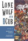 Lone Wolf & Cub Volume 10 Hostage Child