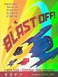 Blast Off!: Rockets, Robots, Ray Guns, and Rarities from the Golden Age of Space Toys Cover