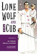 Lone Wolf & Cub Volume 24 In These Small Hands