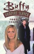 Buffy Food Chain