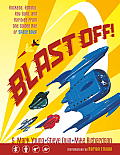 Blast Off: Rockets, Rayguns, Robots & Rarities Limited Edition