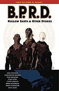 B.P.R.D. #01: Hollow Earth and Other Stories