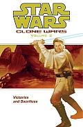 Victories & Sacrifices Clone Wars Volume 2