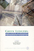 Green Ledgers: Case Studies in Corporate Environmental Accounting