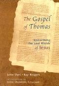 Gospel Of Thomas Unearthing The...