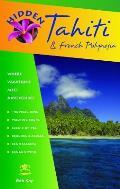 Hidden Tahiti & French Polynesia 5TH Edition