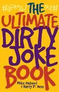 Ultimate Dirty Joke Book