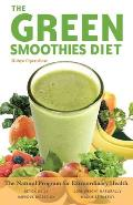 Green Smoothies Diet: The Natural Program for Extraordinary Health Cover
