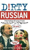 Dirty Russian Everyday Slang from Whats Up to F%# Off