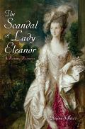The Scandal of Lady Eleanor: A...