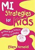 Brilliant Brain Selects Spelling Strategies