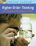 Higher Order Thinking the Multiple Intelligences Way