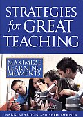 Strategies For Great Teaching Maximize