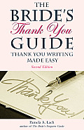 The Bride's Thank You Guide:...