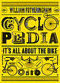 Cyclopedia Its All about the Bike
