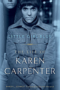 Little Girl Blue: The Life of Karen Carpenter Cover