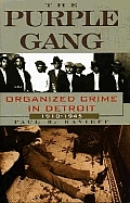 Purple Gang Organized Crime In Detroit