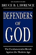 Defenders Of God The Fundamentalist Re